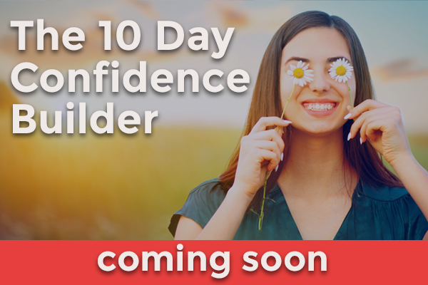 The 10 day confidence builder